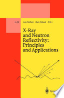 X-Ray and Neutron Reflectivity: Principles and Applications