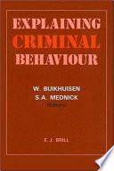 Explaining Criminal Behaviour