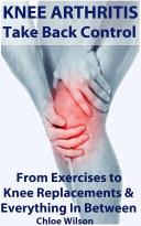 Knee Arthritis: Take Back Control