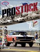 The History of NHRA Pro Stock  1970 2019