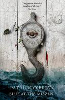 Blue at the Mizzen (Aubrey/Maturin Series, Book 20)