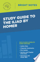 Study Guide to The Iliad by Homer
