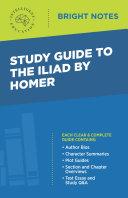 Study Guide to The Iliad by Homer [Pdf/ePub] eBook