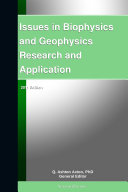 Issues in Biophysics and Geophysics Research and Application: 2011 Edition Pdf/ePub eBook