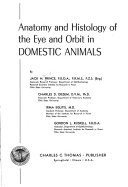 Anatomy and histology of the eye and orbit in domestic animals