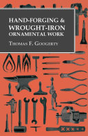 Hand-Forging and Wrought-Iron Ornamental Work