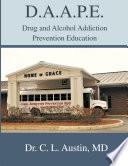 D A A P E Drug And Alcohol Addiction Prevention Education Book PDF