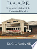 D.A.A.P.E. Drug and Alcohol Addiction Prevention Education