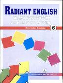 Radiant English Grammar Workbook With Creative Writing: 6