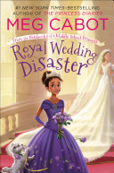 Pdf Royal Wedding Disaster: From the Notebooks of a Middle School Princess Telecharger