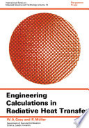 Engineering Calculations in Radiative Heat Transfer Book