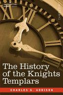 The History of the Knights Templars Pdf/ePub eBook