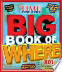 Big Book of WHERE (A TIME for Kids Book)