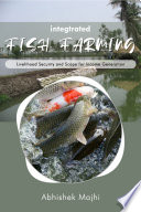 Integrated Fish Farming  Livelihood Security and Scope for Income Generation