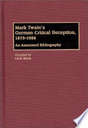 Mark Twain's German Critical Reception, 1875-1986