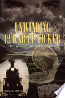 Unwinding the 12 Karat Ticker Book