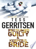 Read Online Presumed Guilty & Keeper of the Bride For Free