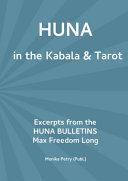 Max Freedom Long HUNA in the Kabala & Tarot