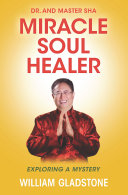 Dr. and Master Sha: Miracle Soul Healer