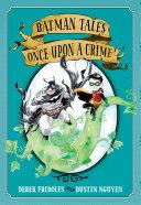 Pdf Batman Tales: Once Upon a Crime