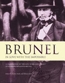 Brunel  in Love with the Impossible