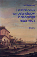 Geschiedenis Van De Landbouw In Nederland 1500 1950