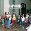 Thomas Struth, Photographs, 1978-2010