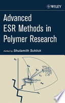 Advanced ESR Methods in Polymer Research Book