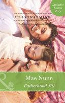 Fatherhood 101 (Mills & Boon Heartwarming) (Deep in the Heart (HW), Book 2) Pdf/ePub eBook