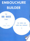 The Embouchure Builder