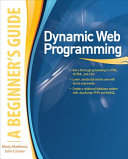 Dynamic Web Programming  A Beginner s Guide