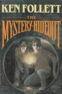 The Mystery Hideout