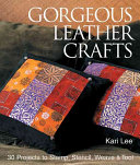 Gorgeous Leather Crafts
