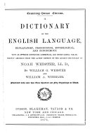 A Dictionary of the English Language ... Mainly Abridged from the Latest Edition of the Quarto Dictionary of Noah Webster