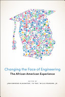 Changing the Face of Engineering Book