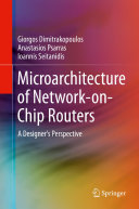 Microarchitecture of Network on Chip Routers