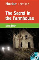 The Secret in the Farmhouse