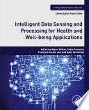 Intelligent Data Sensing and Processing for Health and Well being Applications Book