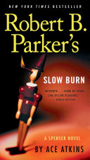 Robert B  Parker s Slow Burn