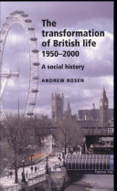 The Transformation of British Life 1950-2000