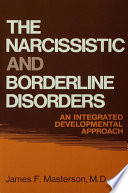 The Narcissistic and Borderline Disorders
