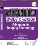 Diagnostic Radiology  Advances in Imaging Technology
