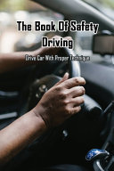 The Book Of Safety Driving