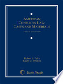American Conflicts Law Cases And Materials