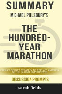 Summary Michael Pillsbury S The Hundred Year Marathon