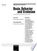 Brain, Behavior and Evolution