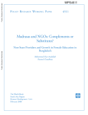 Madrasas and Ngos  Complements Or Substitutes  Non   State Providers and Growth in Female Education in Bangladesh