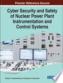Cyber Security And Safety Of Nuclear Power Plant Instrumentation And Control Systems Book PDF