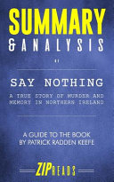 Summary and Analysis of Say Nothing