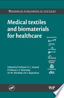 Medical Textiles and Biomaterials for Healthcare Book